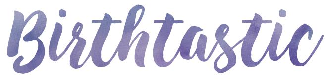 Birthtastic